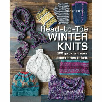 Head-to-Toe Quick & Easy Winter Knits