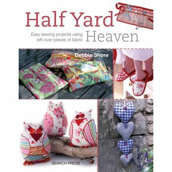 Half Yard Heaven Easy Sewing Projects
