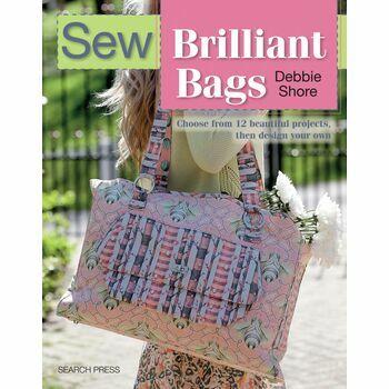 Sew Brilliant Bags & Design Your Own