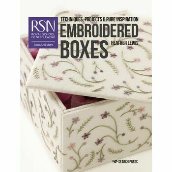 RSN: Embroidered Boxes - Techniques, Projects & Pure Inspiration