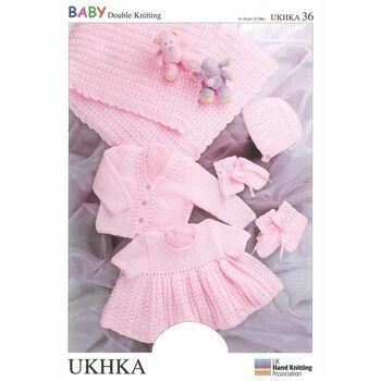 UKHKA Pattern DK n.36: Shawl/Cardi, Dress, Hat, Mitts & Bootees