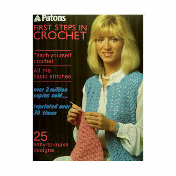 Patons Pattern Book - First Steps in Crochet