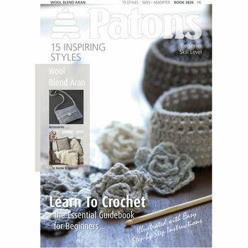 Patons Pattern Book - Wool Blend Aran - Learn Crochet